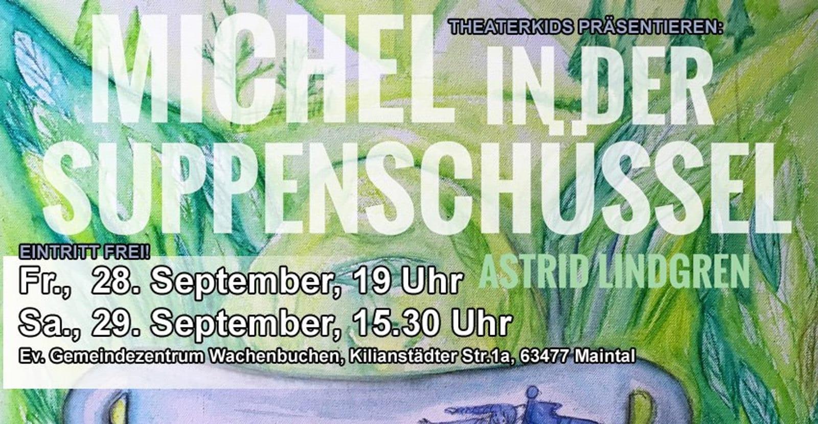 Michel in der Suppenschüssel (TheaterKids)