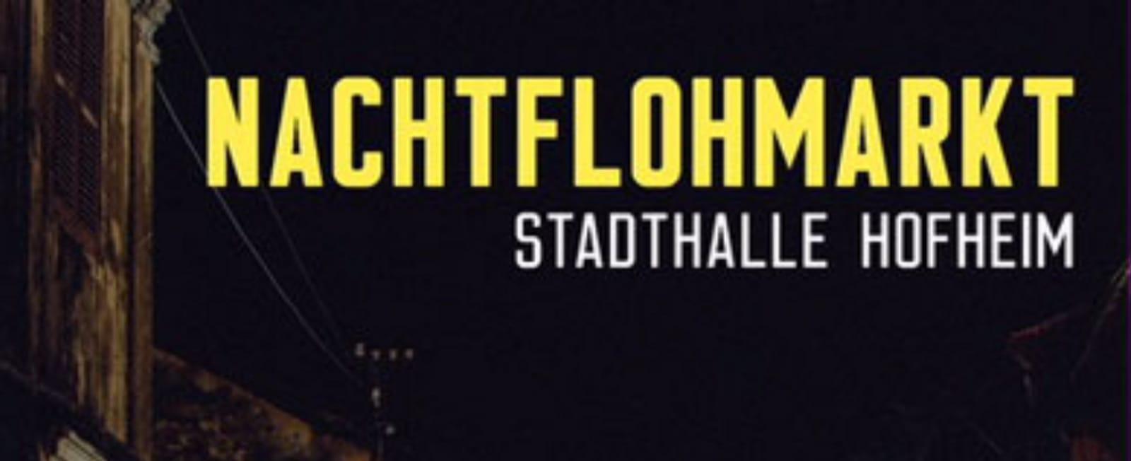 Nachtflohmarkt Stadthalle Hofheim