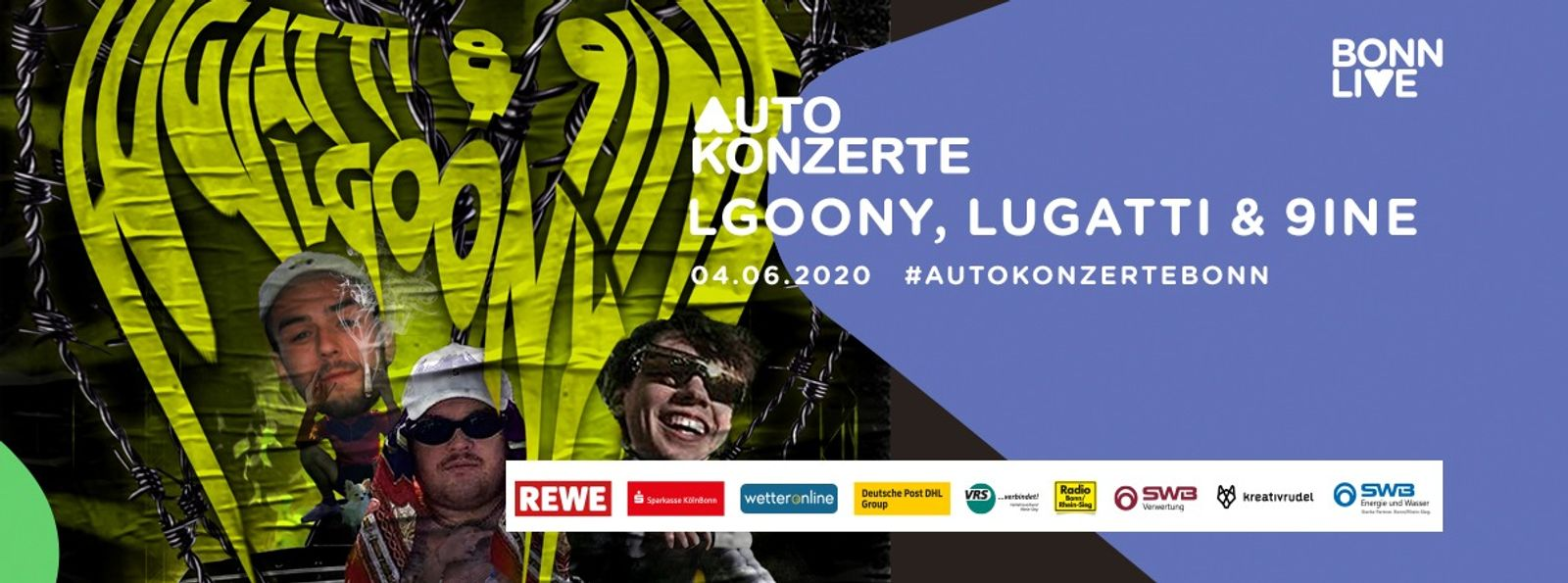 LGoony, Lugatti & 9ine   BonnLive Autokonzerte