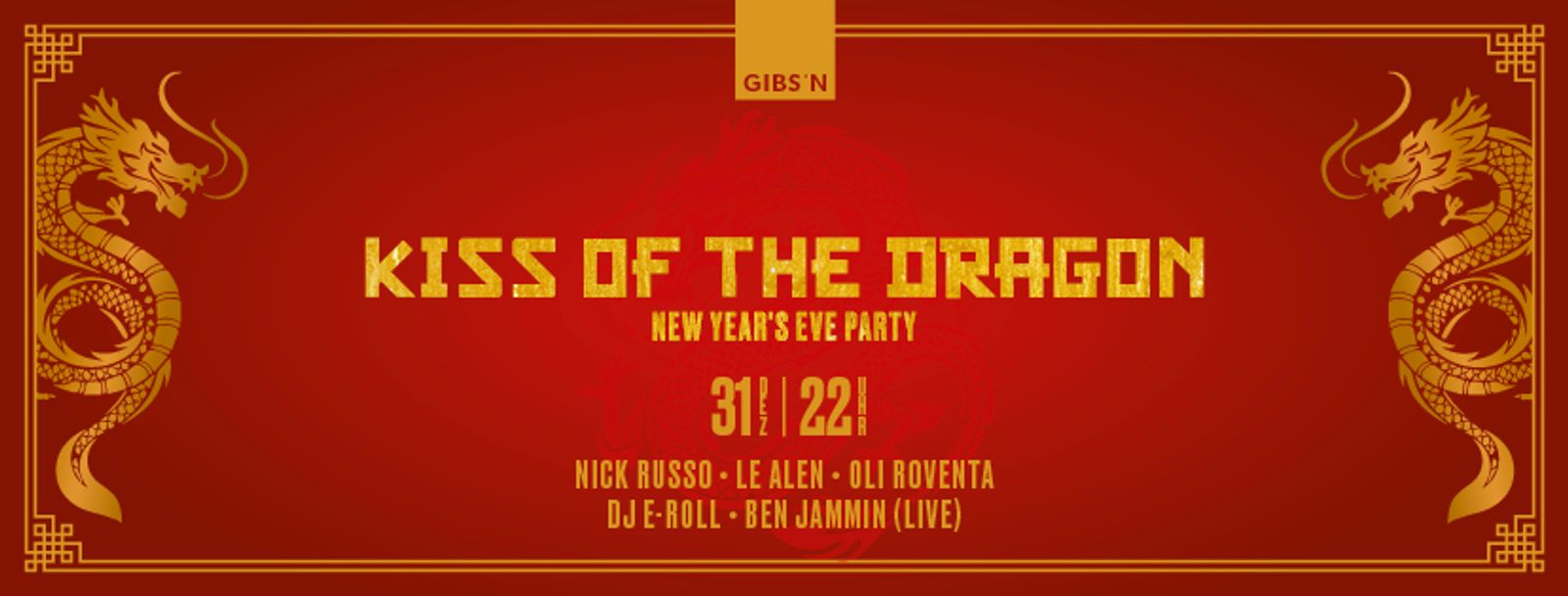 Kiss Of The Dragon - New Year's Eve | 31.12.