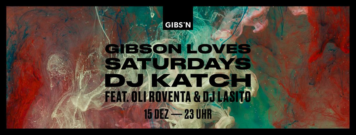 Gibson Loves Saturdays | 15.12.