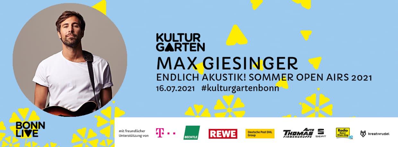 MAX GIESINGER - ENDLICH AKUSTIK! OPEN AIRS 2021   BonnLive Kulturgarten