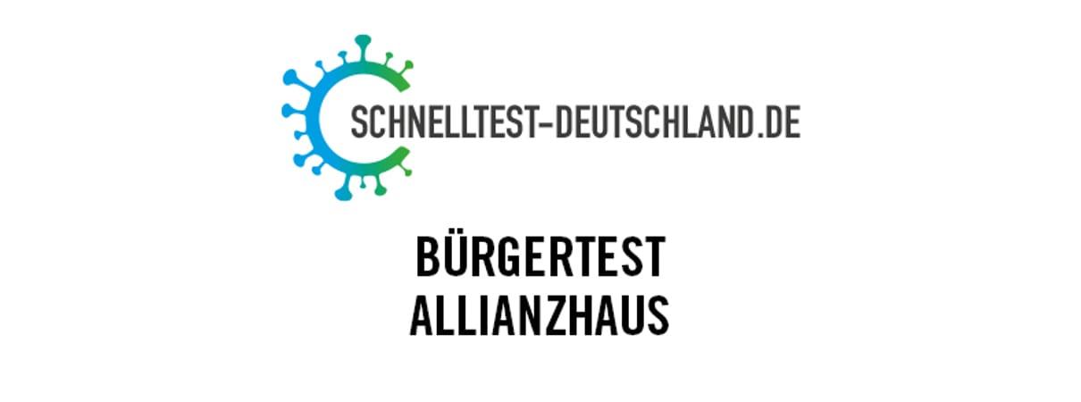 Schnelltestzentrum Allianzhaus