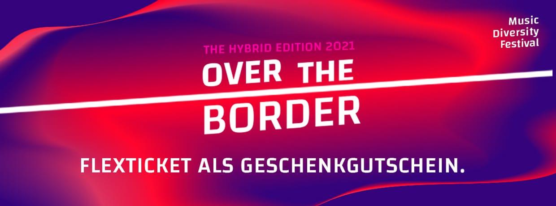 Gutscheine - Over the Border Festival