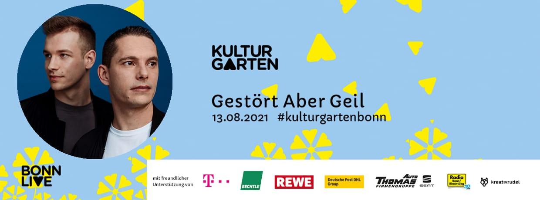 Gestört aber GeiL   BonnLive Kulturgarten