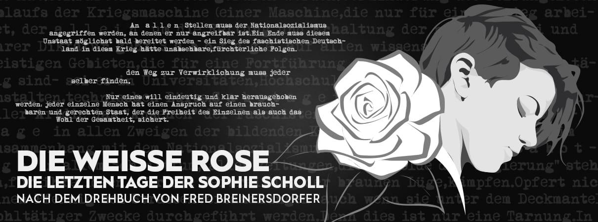 Die weiße Rose - Sophie Scholl