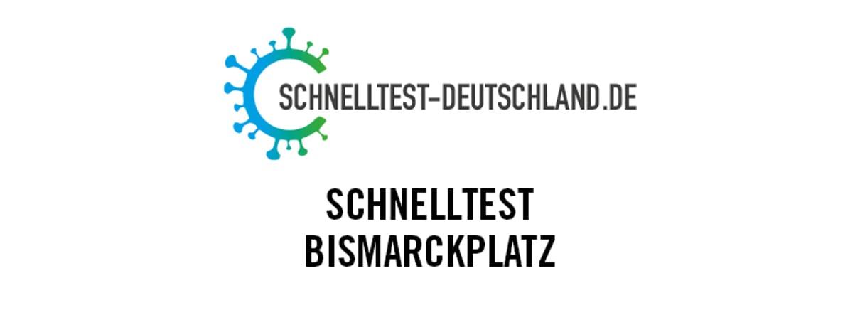 Schnelltestzentrum Bismarckplatz