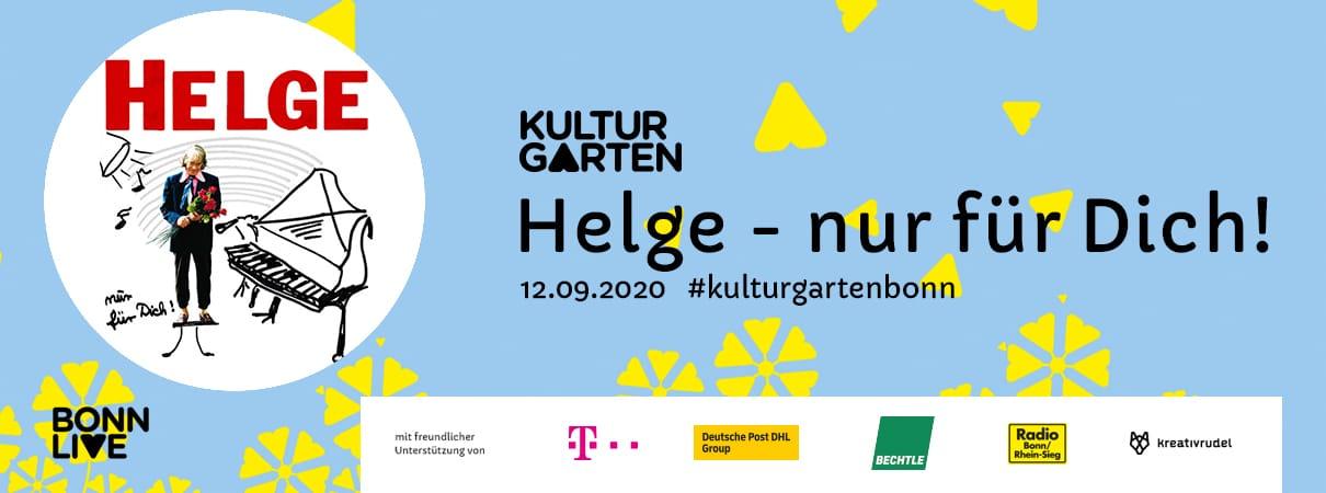 Helge - nur für Dich! | BonnLive Kulturgarten