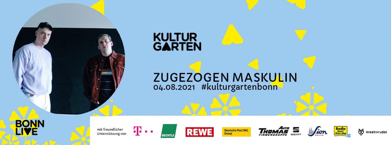 Zugezogen Maskulin   BonnLive Kulturgarten