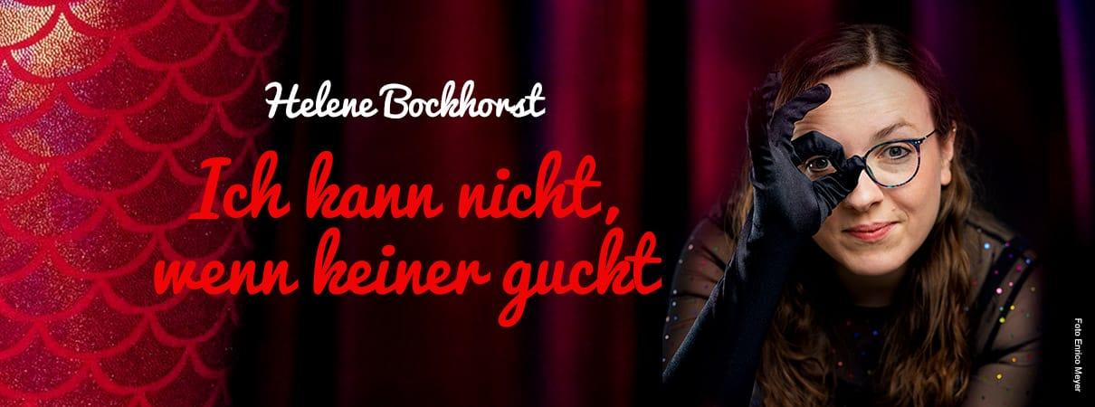 Helene Bockhorst: Ich kann nicht, wenn keiner guckt