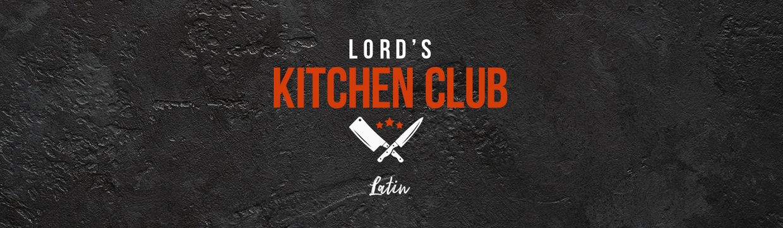 Lord's Kitchen Club - Latin