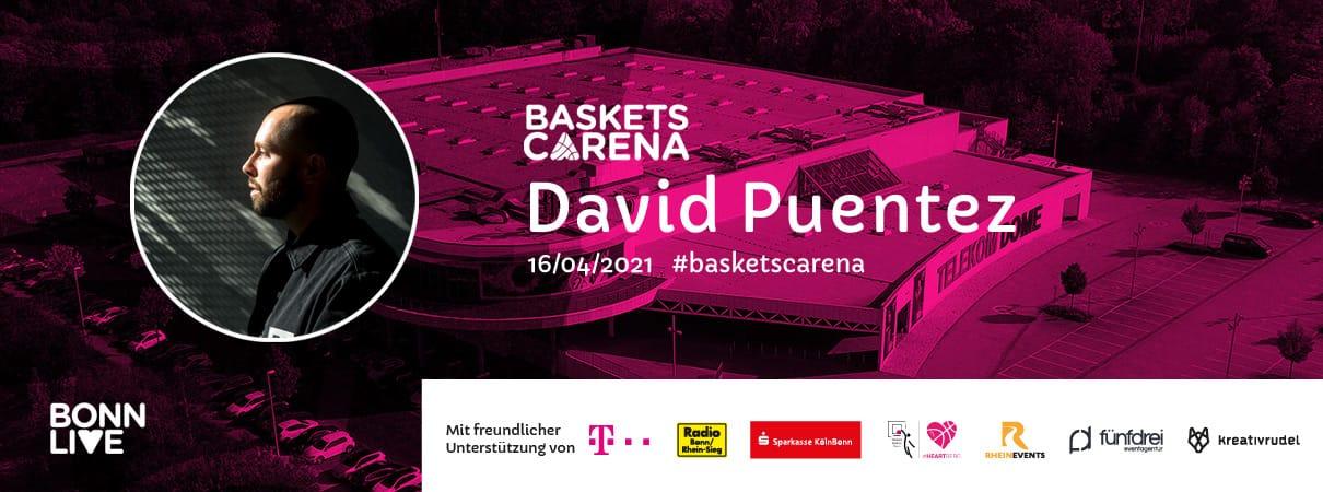 David Puentez (PKW-Tickets ausverkauft) | Baskets Carena