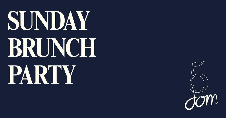 Sunday Brunch Party