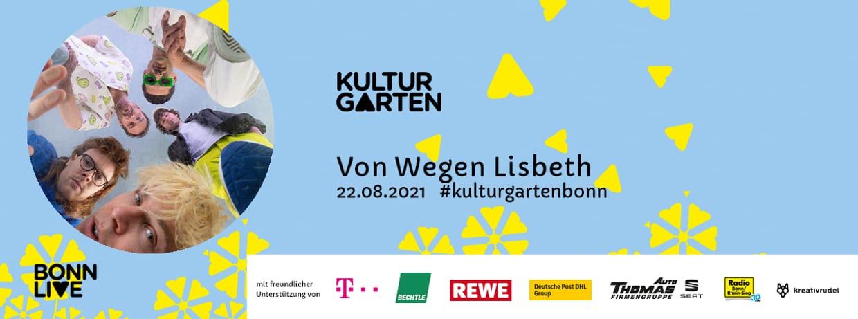 Von Wegen Lisbeth   BonnLive Kulturgarten
