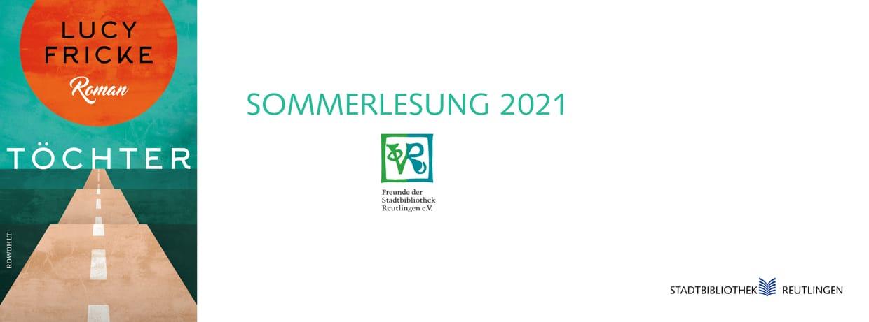 Sommerlesung 2021 der Freunde der Stadtbibliothek Reutlingen e.V.
