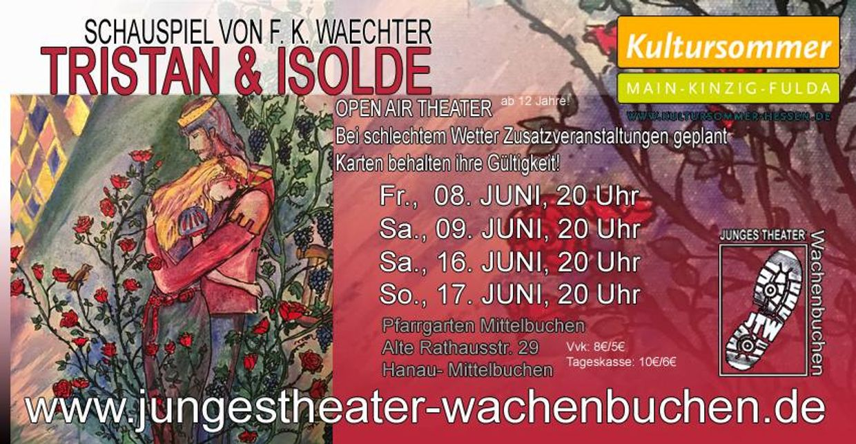 Tristan & Isolde (Schauspiel von F. K. Waechter) Open Air