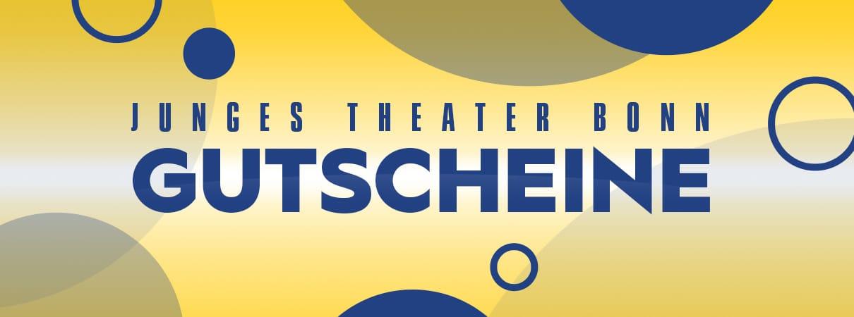 Gutscheine 2020 | Junges Theater Bonn