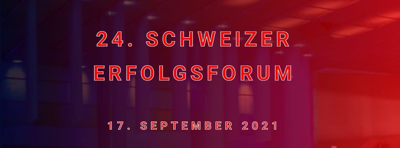 24. Schweizer Erfolgs-Forum LIVESTREAM